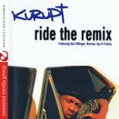 Ride the Remix (Digitally Remastered) de Kurupt