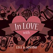 In Love with Lisa & Sonydo by Lisa
