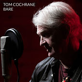 Bare de Tom Cochrane