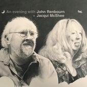 An Evening with John Renbourn + Jacqui McShee (Live) de John Renbourn