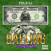 Balling by Felicia