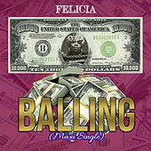 Balling (Maxi Version) by Felicia