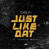 Just Like That (feat. Vanessa Mdee) de Orezi