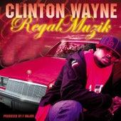 Regal Muzik by Clinton Wayne