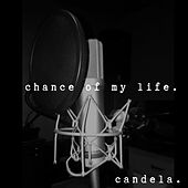 Chance of My Life by Candela (Hip-Hop)