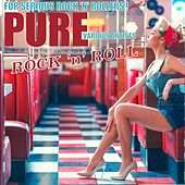 Pure Rock 'n' Roll for Serious Rock 'n' Rollers! Part 2 de Various Artists