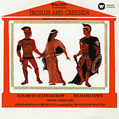 Walton: Scenes from Troilus and Cressida by Elisabeth Schwarzkopf
