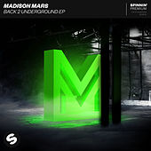 Back 2 Underground EP von Madison Mars