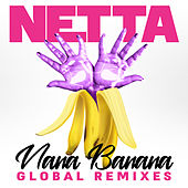 Nana Banana (Global Remixes) von Netta (The Sound Of Wisdom)