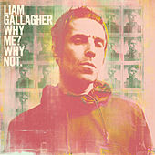 Why Me? Why Not. (Deluxe Edition) by Liam Gallagher