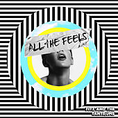 All the Feels by Fitz and the Tantrums