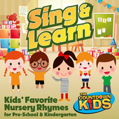 Sing & Learn: Kids Favorite Nursery Rhymes for Pre-School & Kindergarten by The Countdown Kids