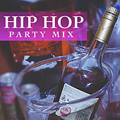 Hip Hop Party Mix de Various Artists