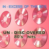 IN-EXCESS of the 80s by Jeff Warren