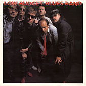 Low Budget Blues Band by Low Budget Blues Band