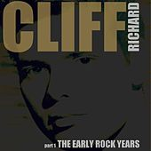 The Early Rock Years, Part 1 von Cliff Richard