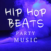 Hip Hop Beats Party Music von Various Artists