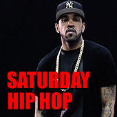 Saturday Hip Hop von Various Artists