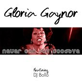 Never Can Say Goodbye de Gloria Gaynor DJ Bollo