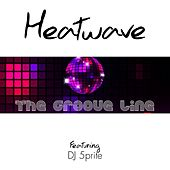 The Groove Line de Heatwave DJ 5prite