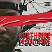 Northside to Southside by Focus the Truth
