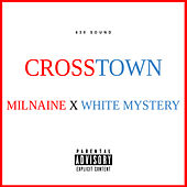 Crosstown by White Mystery