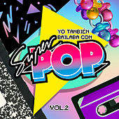 Yo También Bailaba Con Súper Pop, Vol. 2 de Various Artists