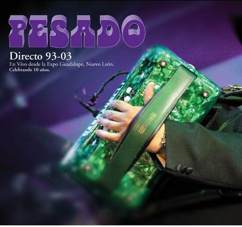 Directo 93-03 by Pesado
