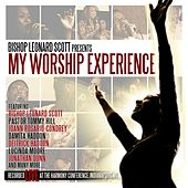 My Worship Experience von Bishop Leonard Scott