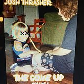 The Come Up 4 van Josh Thrasher