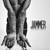 Concrete Jungle by Jammer