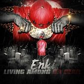 Living Among Da Dead de King Enki