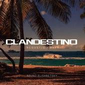 Clandestino (Acoustic Cover) de Bruno Elisabetsky