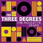 The Roulette Years von The Three Degrees