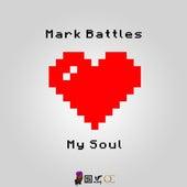 My Soul de Mark Battles