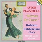 Astor Piazzolla: Histoire du tango by Roberto Fabbriciani