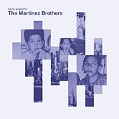 fabric presents The Martinez Brothers von The Martinez Brothers