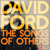 The Songs of Others, Vol. 1 by David Ford