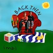 Back Then von Imbi the Girl
