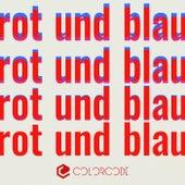 Rot und Blau (Remixes by Roman Lindau, Roberto, Sascha Rydell) von Monomood