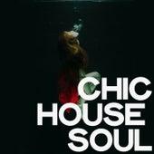 Chic House Soul de Various Artists