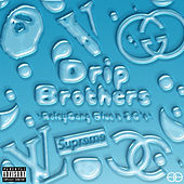 Drip Brothers by Roleygangblue
