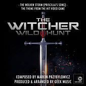 The Witcher 3: Wild Hunt: The Wolven Storm (Priscilla's Song) de Geek Music