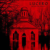 Before the Ghosts: Acoustic Demos and Other Ideas from Among the Ghosts by Lucero