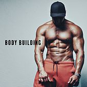 Body Building (Fitness Passion, Vol. 1) by Various Artists