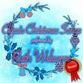 Classic Christmas Songs de Ruth Welcome