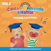 Cantando Hablo Mejor, Vol 2 de Cantando Aprendo a Hablar