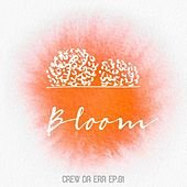Bloom de Crew Da Era