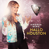 Hallo Houston von Andrea Berg