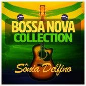 Bossa Nova Collection by Sônia Delfino